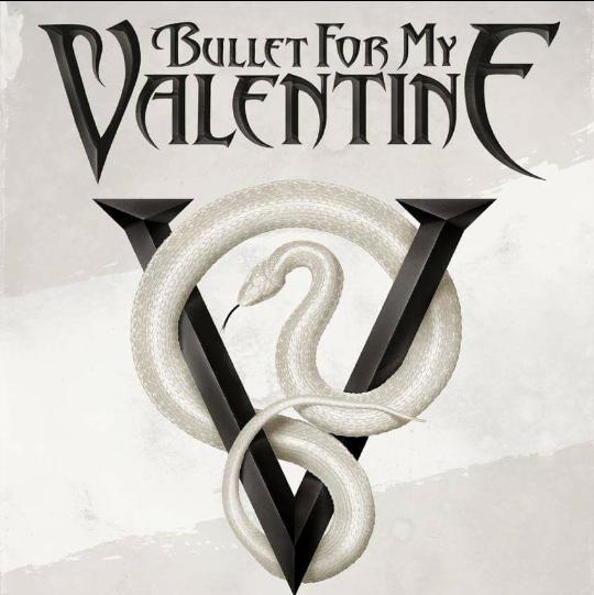 Bullet For My Valentine Reveal Venom Track Listing Metal Anarchy
