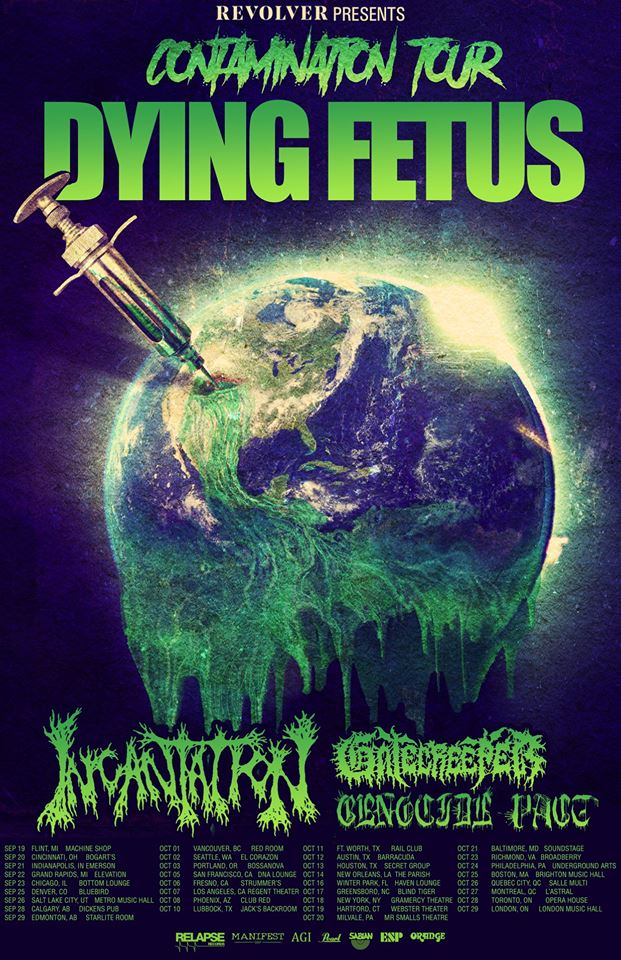 Dying Fetus, Incantation, Gatecreeper, & Genocide Pact