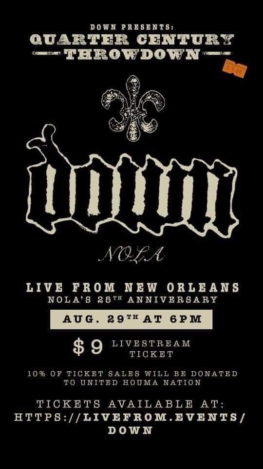 Down Announce Nola 25th Anniversary Livestream Show Metal Anarchy