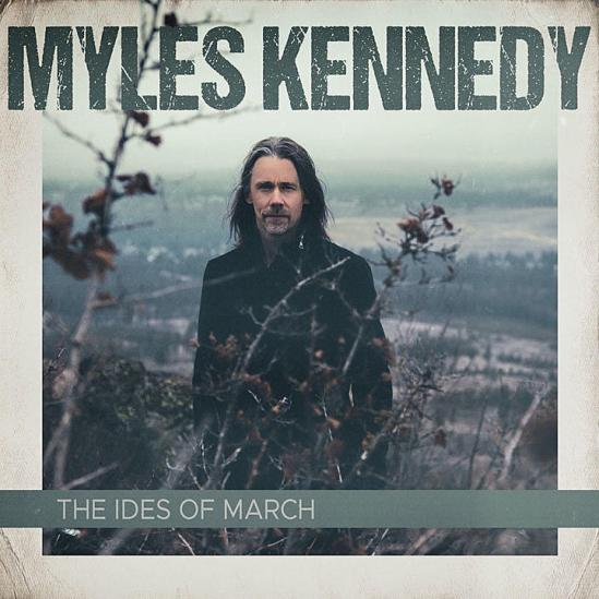 Resultado de imagen de myles kennedy the ides of march front
